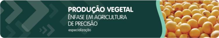 Produção Vegetal com Ênfase em Agricultura de Precisão