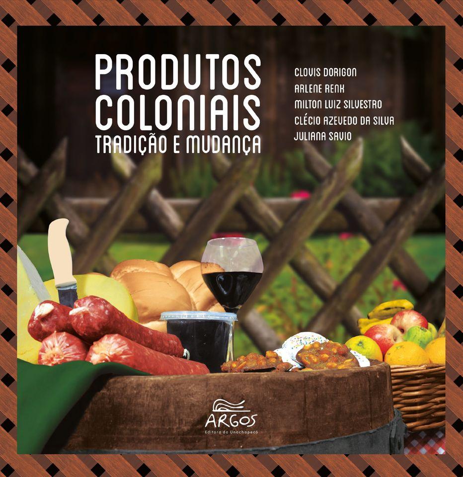 Livro da Argos retrata tradição dos produtos coloniais