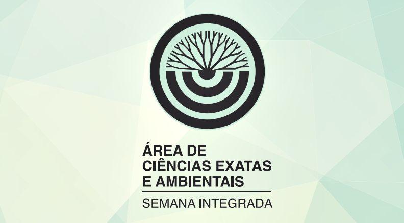 Semana acadêmica da área de Exatas e Ambientais integra 14 cursos