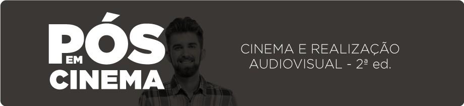 Cinema e Realização Audiovisual