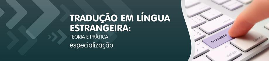 Tradução em Língua Estrangeira – Teoria e Prática